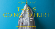 Book Adam Kay: This Is Going To Hurt Tickets