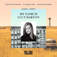 Book My Name is Lucy Barton + The Ivy Tower Bridge - 2 Course Pre-Theatre Tickets