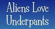 Book Aliens Love Underpants Tickets