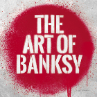 Book The Art Of Banksy Tickets