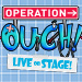 Book Operation Ouch Live On Stage Tickets