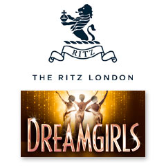 Book Dreamgirls + 3 Course Dinner & Glass of Champagne at The Ritz Tickets