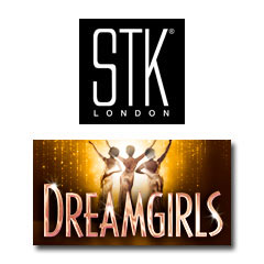 Book Dreamgirls + 3 Course Pre-Theatre Lunch at STK London plus a cocktail Tickets