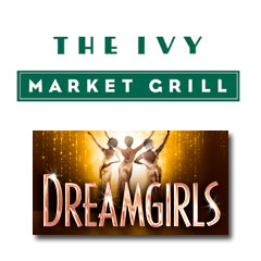 Book Dreamgirls + Afternoon Tea at The Ivy Market Grill Tickets