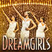 Book Dreamgirls + 2 Course Dinner Tickets