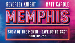 Book Memphis The Musical tickets - Musical of the Month from LOVEtheatre