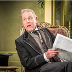 Edward Fox in An Ideal Husband at the Vaudeville Theatre