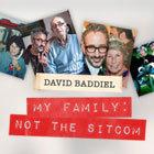 Book David Baddiel: My Family - Not The Sitcom Tickets