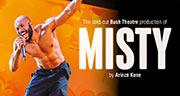 Book Misty Tickets