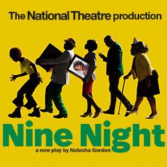 Book Nine Night Tickets