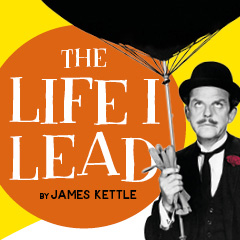 Book The Life I Lead Tickets