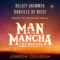 Book Man Of La Mancha + 2 Course Post-Theatre Dinner at J Sheekey Tickets