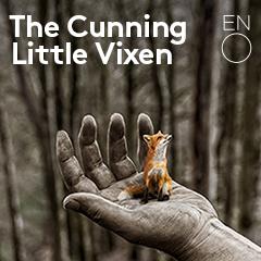 Book The Cunning Little Vixen Tickets