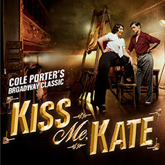 Book Kiss Me, Kate Tickets