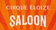Book Cirque Éloize - Saloon Tickets