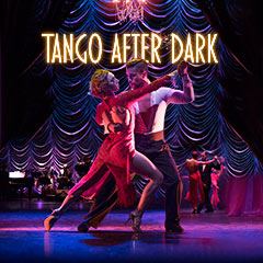 Book Tango after Dark Tickets