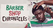 Book Barber Shop Chronicles Tickets