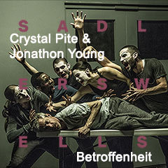 Book Crystal Pite & Jonathon Young - Betroffenheit Tickets
