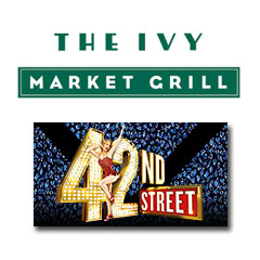 Book 42nd Street + The Ivy Market Grill - 2 Course Pre Theatre Tickets