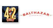Book 42nd Street + 2 Course Pre Theatre Meal at Balthazar Tickets
