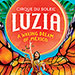 Book Luzia by Cirque du Soleil Tickets