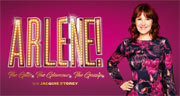 Book Arlene! The Glitz. The Glamour. The Gossip. Tickets