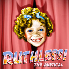Book Ruthless! The Musical Tickets