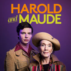 Book Harold and Maude Tickets