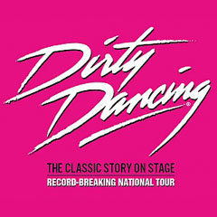 Book Dirty Dancing tickets - the New Wimbledon Theatre Tickets
