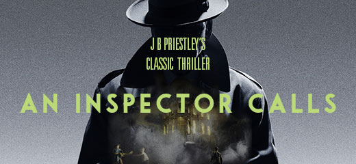 An Inspector Calls has moved to the New Wimbledon Theatre