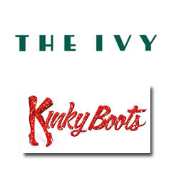Book Kinky Boots + 2 Course Post-Theatre Dinner at The Ivy Tickets