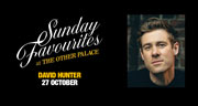 Book Sunday Favourites at The Other Palace - David Hunter Tickets
