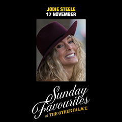 Book Sunday Favourites at The Other Palace - Jodie Steele Tickets