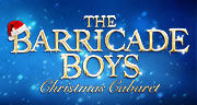 Book The Barricade Boys - Christmas Cabaret Tickets
