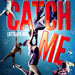 Book Catch Me (Attrape Moi) Tickets