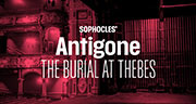 Book Sophocles' Antigone: The Burial At Thebes Tickets