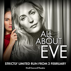 Book All About Eve + 2 Course Post-Theatre Dinner at The Ivy Tickets