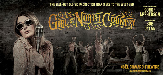Girl From The North Country has transferred to the Noel Coward Theatre