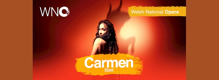 Welsh National Opera - Carmen