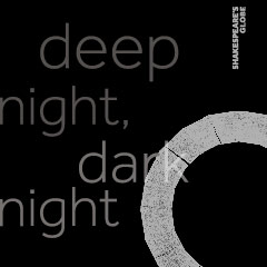 Book Deep Night, Dark Night Tickets