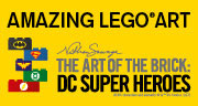 Book The Art Of The Brick: DC Super Heroes Tickets