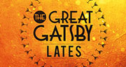 Book The Great Gatsby - Lates Tickets