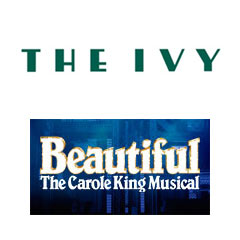 Book Beautiful - The Carole King Musical + 2 Course Post-Theatre Dinner at The Ivy Tickets