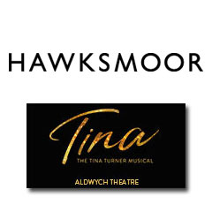Book TINA - The Tina Turner Musical + 2 Course Pre Theatre Meal at Hawksmoor Seven Dials  Tickets