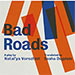 Book Bad Roads Tickets