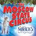 Book Moscow State Circus presents Miracles - Ealing Common Tickets