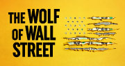 Book The Wolf of Wall Street Tickets