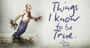 Book Things I Know To Be True Tickets