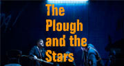 Book The Plough and the Stars Tickets